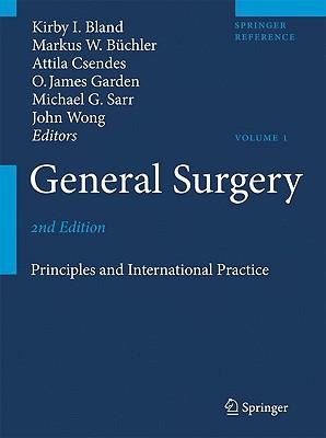 General Surgery By Bland, Kirby I. (EDT)/ Sarr, Michael G. (EDT)/ Buchler, Markus W. (EDT)/ Csendes, Attila (EDT)/ Garden, O. James (EDT)