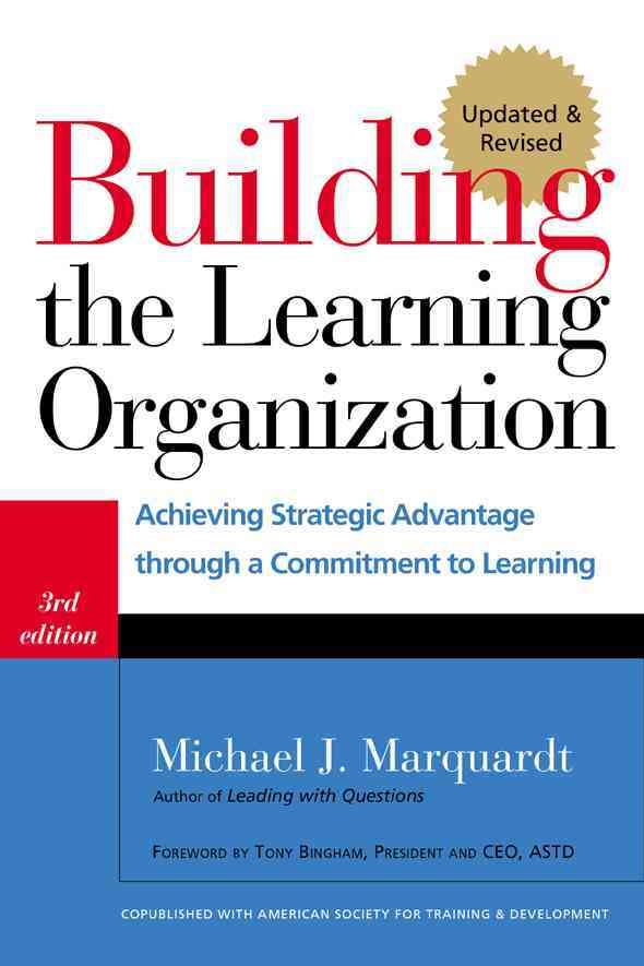 Building the Learning Organization By Marquardt, Michael J.